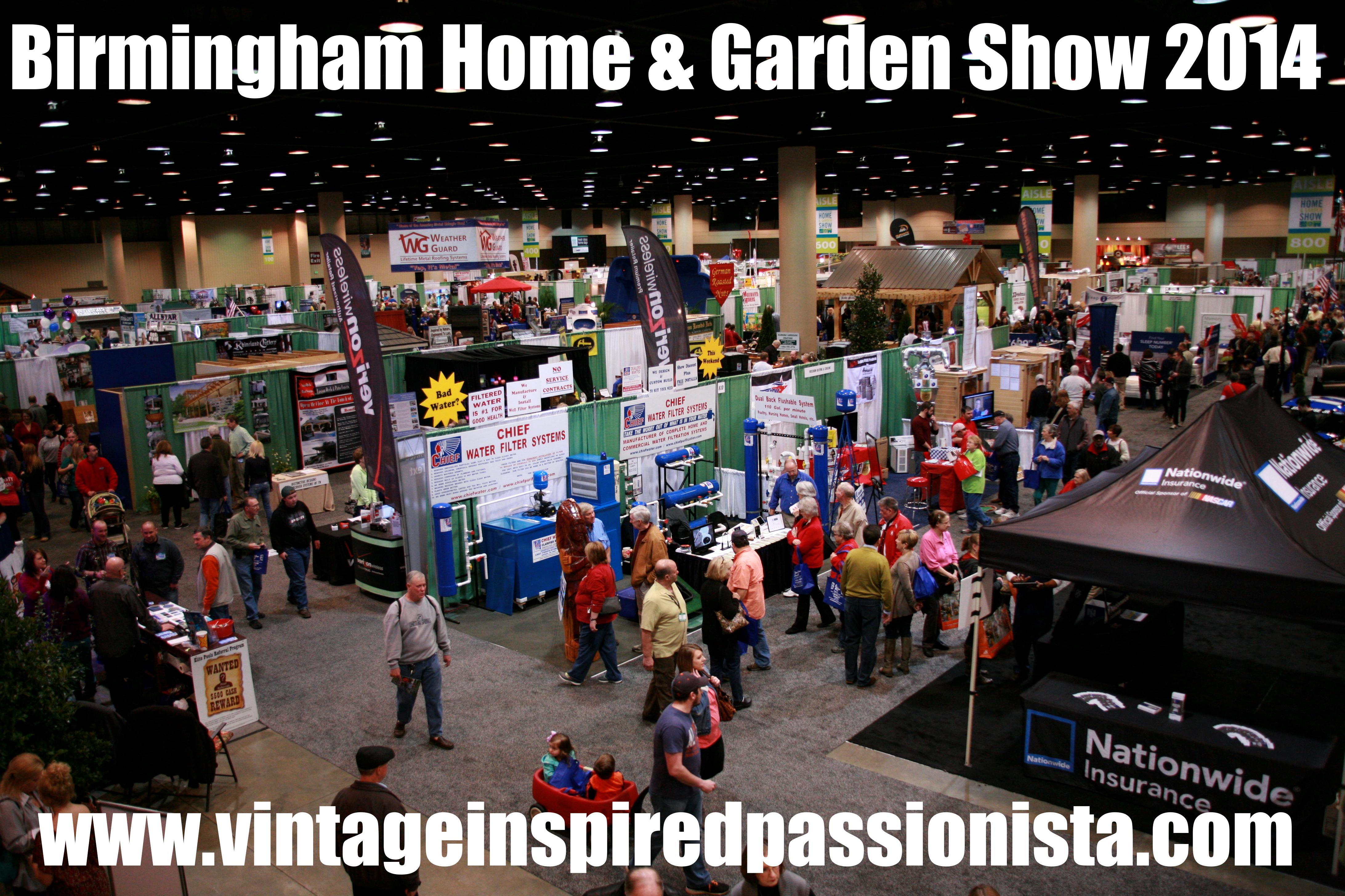 Genial The Birmingham Home And Garden Show 2014 Was Four Days Jammed Pack With  Celebrity Guests, Food Tastings, Inspiring Outdoor Displays, Local Vendors,  ...