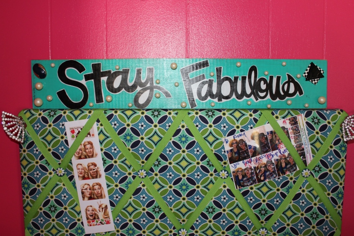 "And some ""Stay Fabulous"" art for the sake of the blog *wink* Also, the fabric photo board is from Vera Bradley--I got it several years ago and still love it!"