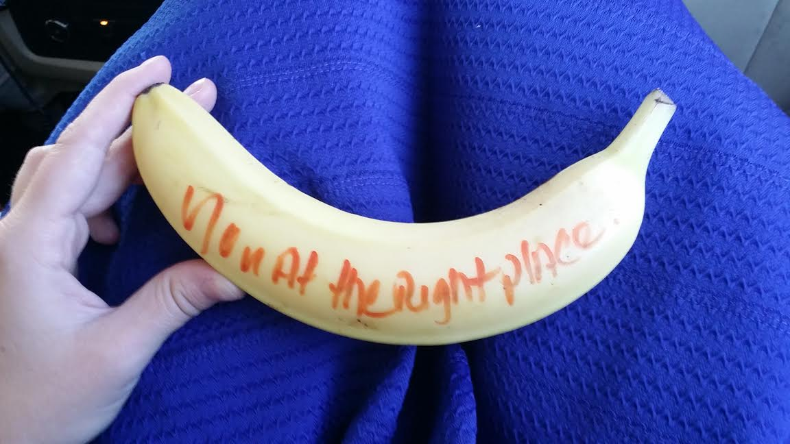 "When leaving the Tutwiler Hotel in downtown, I just had to pick up this motivational banana for breakfast *wink* ""You at the right place"""