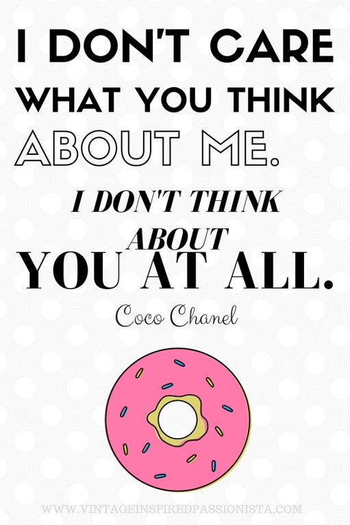 And why not a fabulous Chanel quote to celebrate turning twenty *wink*
