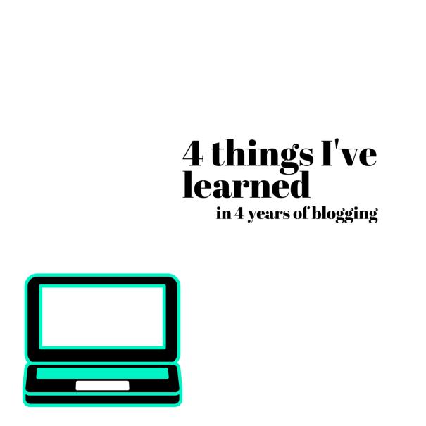 4 things I've learned
