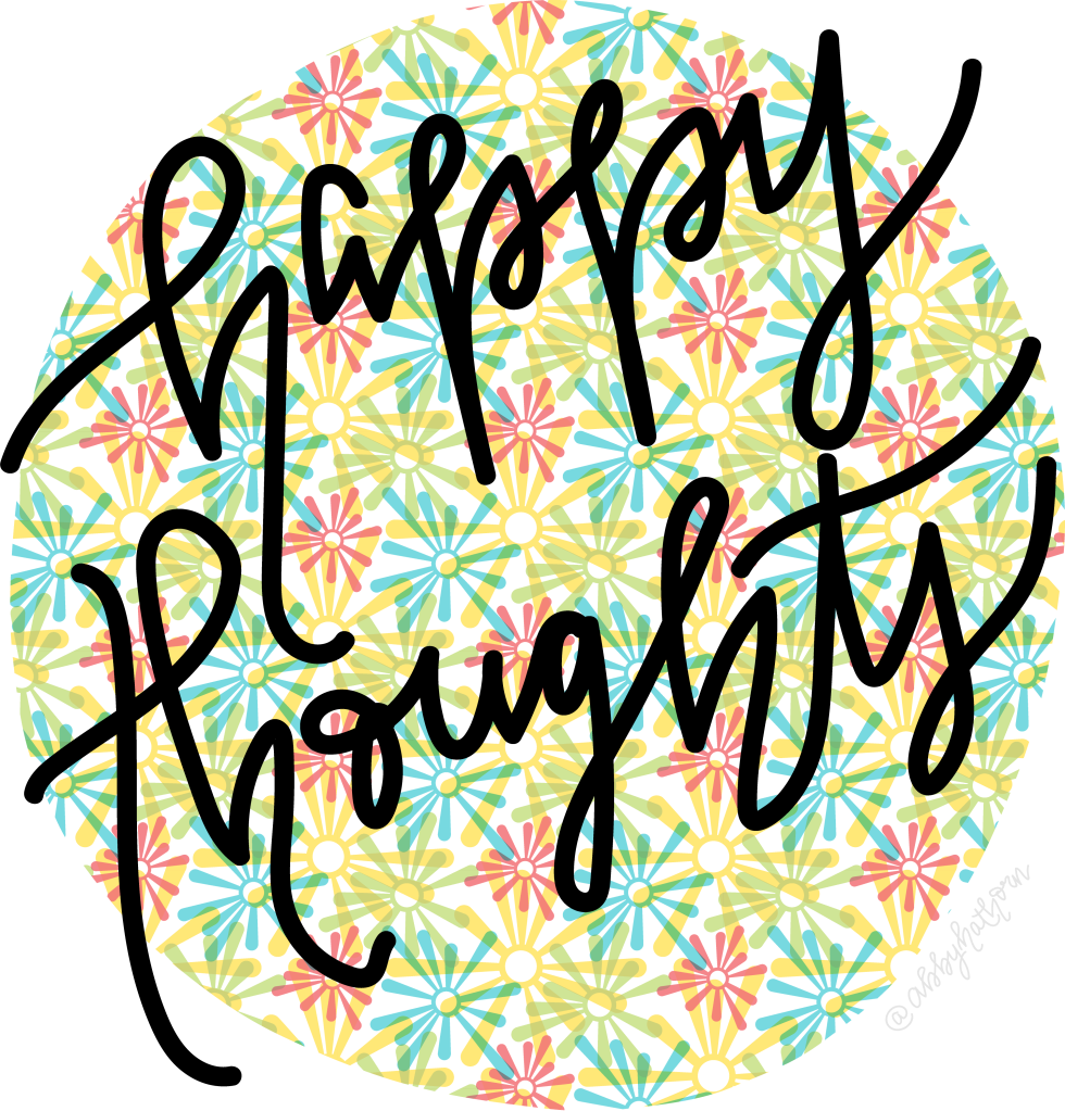 happy thoughts graphic